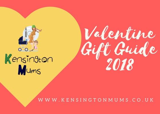 Valentine Gift Guide 2018 Kensington Mums